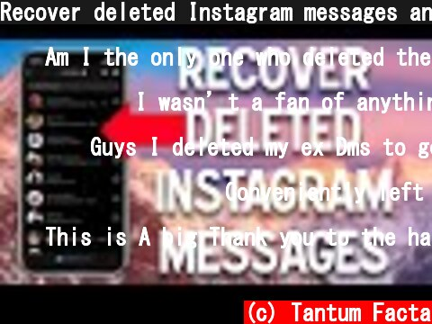 Recover deleted Instagram messages and conversations in 2021  (c) Tantum Facta