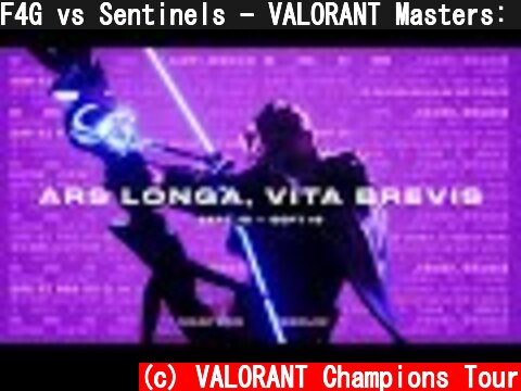 F4G vs Sentinels - VALORANT Masters: Berlin - Group Stage  (c) VALORANT Champions Tour
