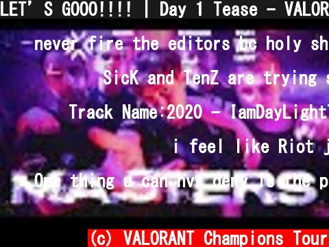LET'S GOOO!!!!   Day 1 Tease - VALORANT Masters Reykjavík  (c) VALORANT Champions Tour