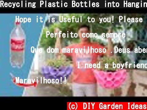 Recycling Plastic Bottles into Hanging Garden Planter Pots  (c) DIY Garden Ideas