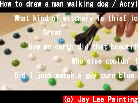 How to draw a man walking dog / Acrylic / Painting technique  (c) Jay Lee Painting