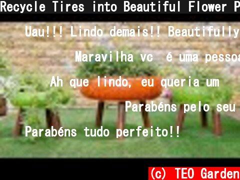 Recycle Tires into Beautiful Flower Pots for Small Garden and Balcony Garden  (c) TEO Garden