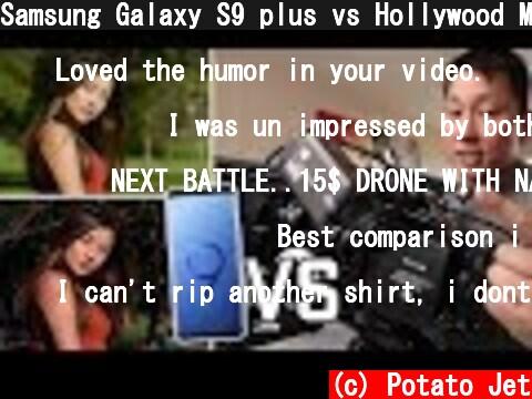 Samsung Galaxy S9 plus vs Hollywood Movie Camera Arri Alexa  (c) Potato Jet