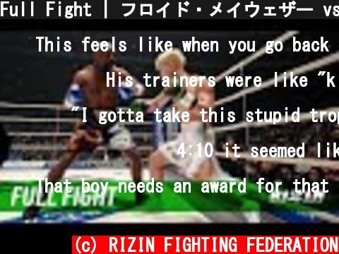 Full Fight | フロイド・メイウェザー vs. 那須川天心 / Floyd Mayweather vs. Tenshin Nasukawa - RIZIN.14  (c) RIZIN FIGHTING FEDERATION