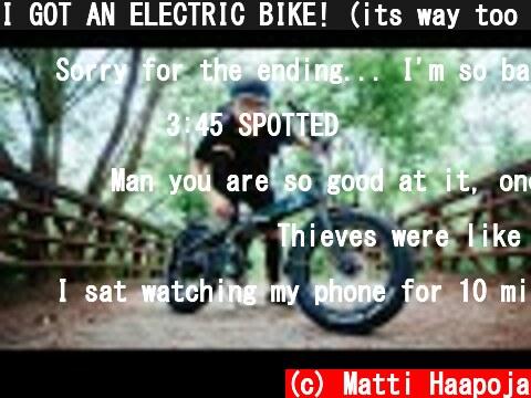 I GOT AN ELECTRIC BIKE! (its way too fast.....)  (c) Matti Haapoja