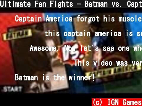 Ultimate Fan Fights - Batman vs. Captain America In Real Life - Ultimate Fan Fights Episode 1  (c) IGN Games