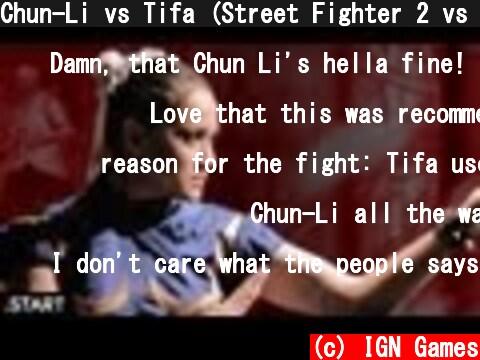 Chun-Li vs Tifa (Street Fighter 2 vs Final Fantasy VII) - Girl Fight! Ultimate Fan Fights Ep. 5  (c) IGN Games
