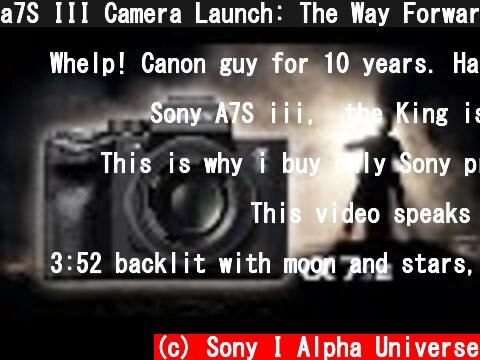 a7S III Camera Launch: The Way Forward   Shot on a7S III   Alpha Films   Sony Alpha Universe  (c) Sony I Alpha Universe