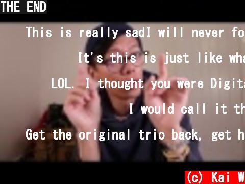 THE END  (c) Kai W