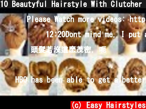 10 Beautyful Hairstyle With Clutcher Hairstyles - Easy Hairstyle With Hair Tools | French Hairstyle  (c) Easy Hairstyles