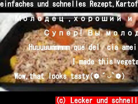 einfaches und schnelles Rezept,Kartoffeln mit Hackfleisch, erfreuen die ganze Familie  (c) Lecker und schnell