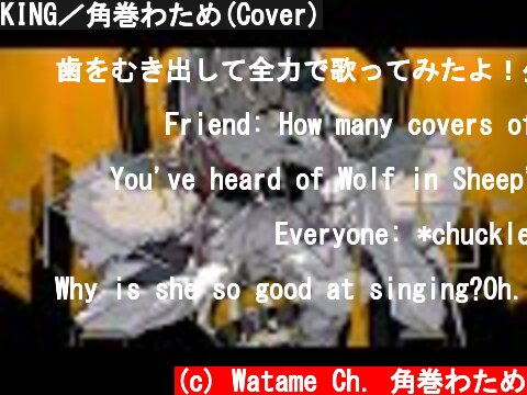 KING/角巻わため(Cover)  (c) Watame Ch. 角巻わため